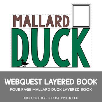 Mallard Duck Webquest Layered Book