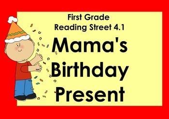 Mama's Birthday Present (Reading Street 4.1) Promethean Bo