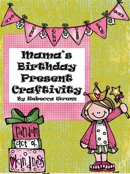 Mama's Birthday Present Craftivity Writing a Friendly Letter