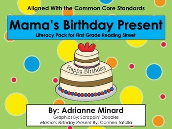 Mama's Birthday Present Literacy Pack - First Grade Foresm