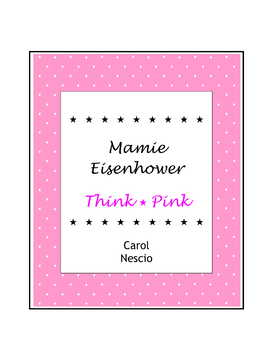 Mamie Eisenhower * Think Pink