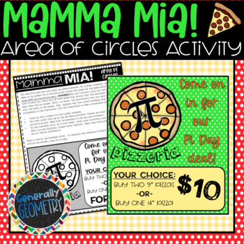 Mamma Mia! Area of Circles Pizza Advertisement Activity