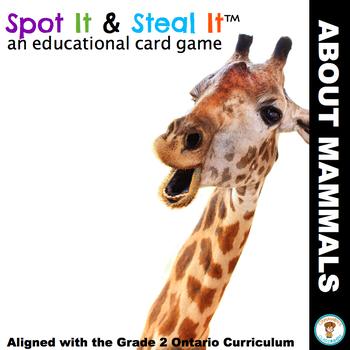 Mammals Spot It & Steal It (Ontario Curriculum - GROWTH AN