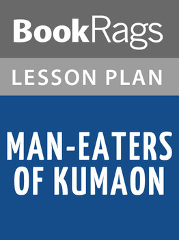 Man-eaters of Kumaon Lesson Plans