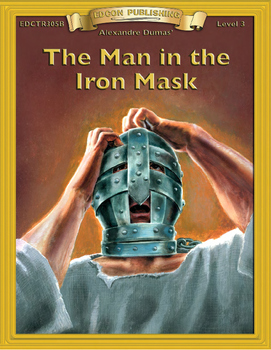 Man in the Iron Mask 10 Chapter Novel with Student Activit