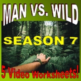 Man vs Wild Season 7 Bundle (5 Video Worksheets & More!)