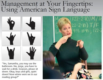 Management at Your Fingertips: American Sign Language