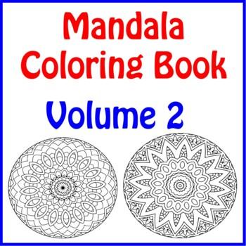 Mandala Coloring Book Volume 2