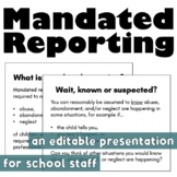 Mandated Reporting: A Presentation for School Staff