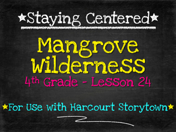 Mangrove Wilderness  4th Grade Harcourt Storytown Lesson 24