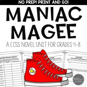 Maniac Magee Novel Unit for Grades 4-8 Common Core Aligned