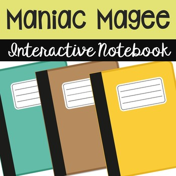 Maniac Magee Interactive Notebook Novel Unit Study Activit