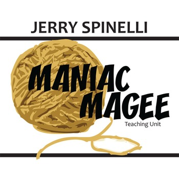 Maniac Magee Unit Teaching Package - Literature Guide