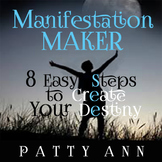 Manifest Your Destiny in 8 Easy Steps > Fast, Fun Steps 4 AnyOne!
