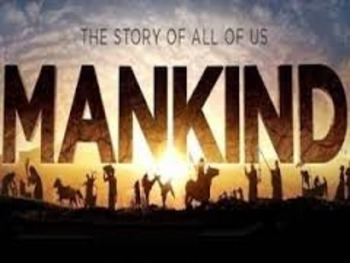 Mankind - Story of Us All Video Outlines (#9-12)