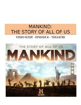 Mankind The Story of All of Us: Episode 8 (Treasure) - Vid