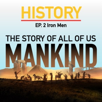 Mankind the Story of all of US Iron Men Ep 2