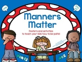 Manners Matter:  Teaching Kids To Use Manners And How To B