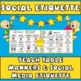 Manners: Teaching Social Etiquette Skills & Expectations f
