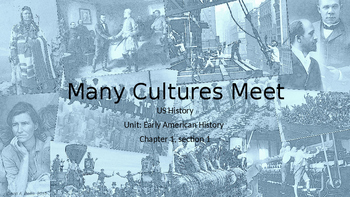 Many Cultures Meet: European, Native American, and African