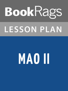 Mao II Lesson Plans