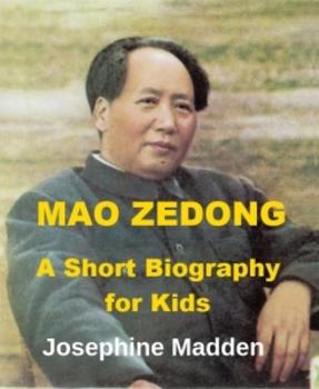 Mao Zedong - A Short Biography for Kids