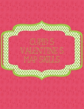 Map Skills - Intermediate Directions - State Facts - Valentines