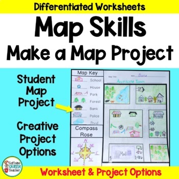 Map Skills - Make Your Own Map Project - Differentiated