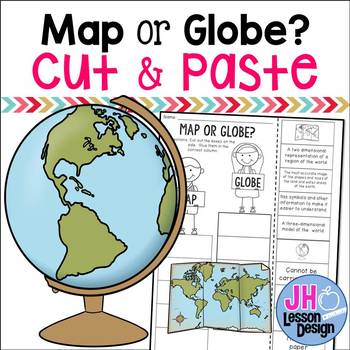Map or Globe? Cut and Paste Sorting Activity