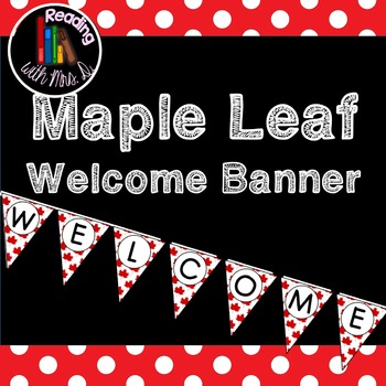 Maple Leaf Welcome Banner