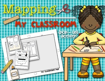 Mapping My Classroom {Pop Up} Kindergarten and First Grade