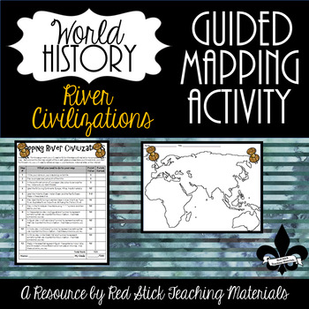 Mapping River Civilizations Activity--No PREP!