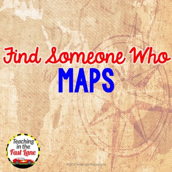 Maps: Find Someone Who Class Activity