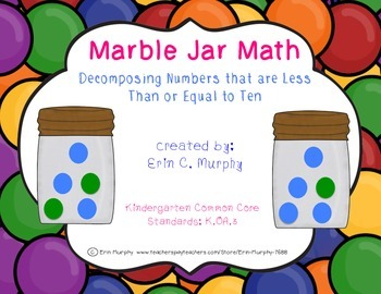 Marble Jar Math, K.OA.3-Decompose numbers less than or equ