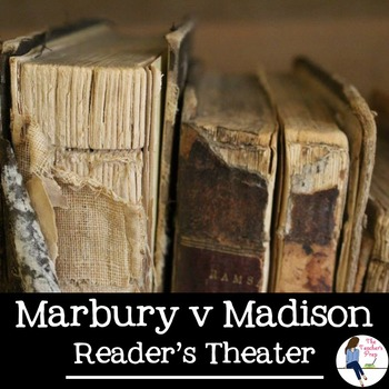Marbury v Madison Reader's Theater