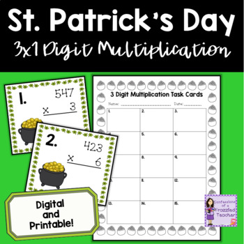 March 3 Digit by 1 Digit Multiplication Task Cards