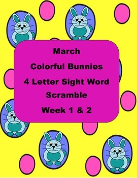 Colorful Bunnies 4 Letter Sight Word Scramble Literacy Cen
