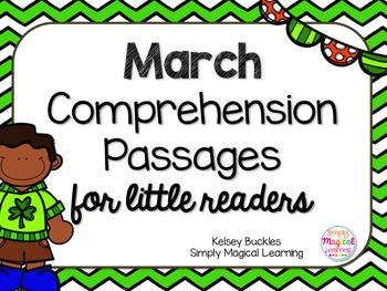 March Comprehension Passages for Little Readers