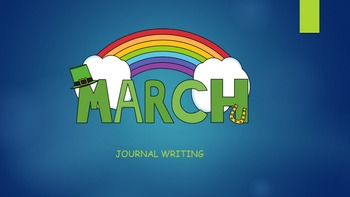 March Journal Writing/ Prompts/ Free Writing/ Independent