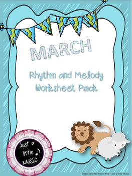March Lion & Lamb--Worksheet pack for practicing rhythm &