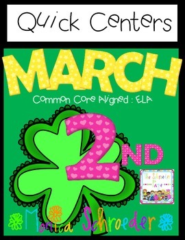 March Literacy: Quick Centers