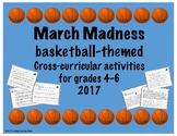 March Madness Cross-Curricular Classroom Activities 2017