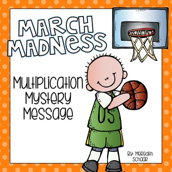 March Madness Multiplication Mystery Message