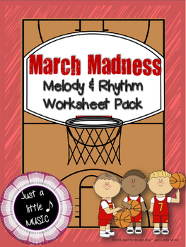March Madness--Worksheet pack for practicing rhythm & melo