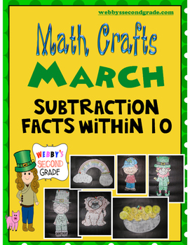 March Math CRAFTS Subtraction Facts within 10