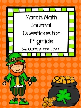 March Math Journal Questions for 1st grade
