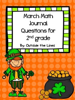 March Math Journal Questions for 2nd grade
