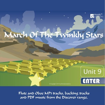 March Of The Twinkly Stars Flute And Oboe MP3 And PDF Unit 9.