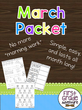 March Packet {First Grade Morning Work for ALL of March!}