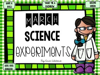 March Science Experiments & Activities